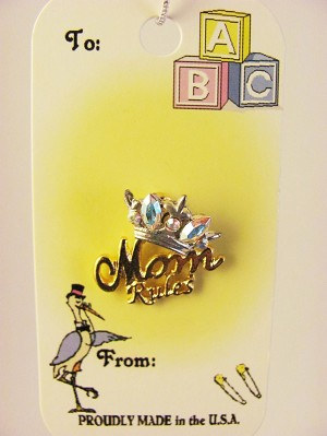 Baby Mom Rules Crown Pin, Genuine Austrian Crystals